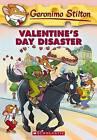 Valentine's Day Disaster by Geronimo Stilton (Paperback, 2006)