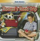 Roman's Road Trip: Understand Place Value by Mackensey Grant (Hardback, 2014)