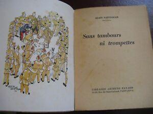 """ALAIN SAINT-OGAN SANS TAMBOURS NI TROMPETTES 1946 Illustré GUERRE 39-45 BD Rare - France - Commentaires du vendeur : """"COUVERTURES TACHEES + PAGES JAUNIES"""" - France"""