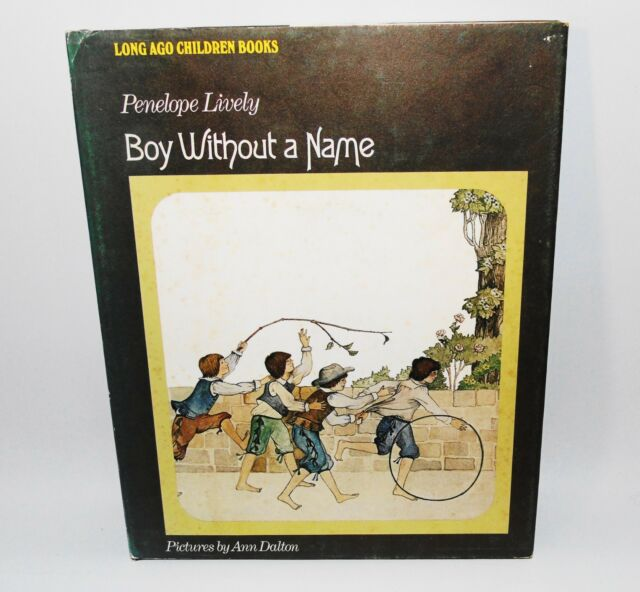 Boy Without A Name Penelope Lively HB 1st Edition 1975 Vintage Childrens Book