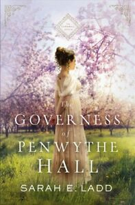 The-Governess-of-Penwythe-Hall-by-Sarah-E-Ladd-9780785223160-Brand-New