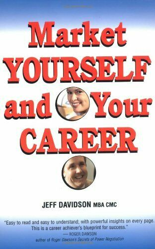 Market Yourself and Your Career By Jeffrey P. Davidson