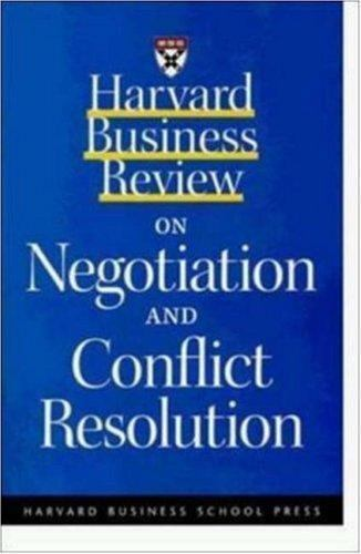 Harvard Business Review on Negotiation and Conflict Resolution 2