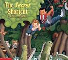The Secret Shortcut by Mark Teague (Paperback, 1999)