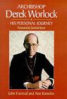 Archbishop Derek Worlock: His Personal Journey by Ann Knowles, John Furnival (Hardback, 1998)