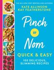 Pinch of Nom Quick & Easy: 100 Delicious, Slimming Recipes by Kay Featherstone (Hardcover, 2020)