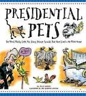 Presidential Pets: The Weird, Wacky, Little, Big, Scary, Strange Animals That Have Lived in the White House by Julia Moberg, Jeff Albrecht Studios (Paperback, 2016)