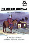 No Tree for Christmas: The Story of Jesus' Birth by Marilyn Lashbrook (Paperback, 1996)
