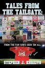 Tales from the Tailgate: from the Fan Who's Seen Them All by Stephen J. Koreivo (Paperback, 2011)