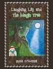 Laughing Lily and the Magic Tree by Susie O'Donnell (Paperback / softback, 2014)
