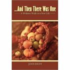 and Then There Was One 9781438926827 by Joan Shuff Paperback