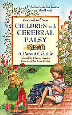 Children With Cerebral Palsy: A Parents' Guide-ExLibrary