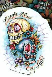 Eric Iovino Fab Laugh Now Cry Later Tattoo Sugar Skulls Vinyl