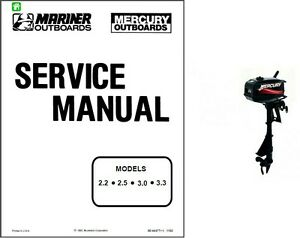 mercury mariner 2 2 2 5 3 0 3 3 outboard motor service repair rh ebay com mercury mariner service manual pdf mercury marine repair manuals online