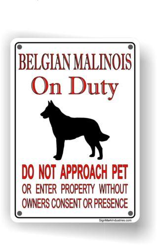 FREE SHIPPING Belgian Malinois On Duty Aluminum Sign Belgian Malinois Sign