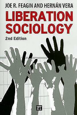 Liberation Sociology by Feagin, Joe R., Vera, Hernan