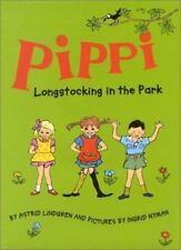 Pippi Longstocking Storybooks: Pippi Longstocking in the Park by Astrid...