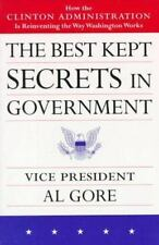 The Best Kept Secrets in Government: How the Clinton Administration Is Reinventi