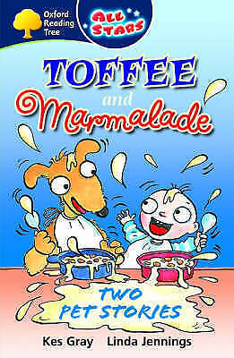 1 of 1 - Oxford Reading Tree: All Stars: Pack 3: Toffee and Marmalade: Two Pet Stories, G