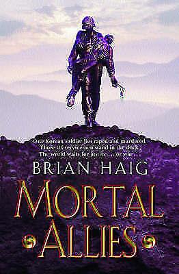 Mortal Allies, Haig, Brian | Paperback Book | Good | 9780752846651
