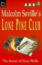 Secret of Grey Walls (Lone Pine Club), By Saville, Malcolm,in Used but Acceptabl
