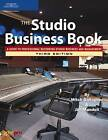 The Studio Business Book by Jim Mandell, Mitch Gallagher (Paperback, 2005)