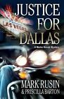 Justice for Dallas by Mark Rusin (Paperback / softback, 2013)