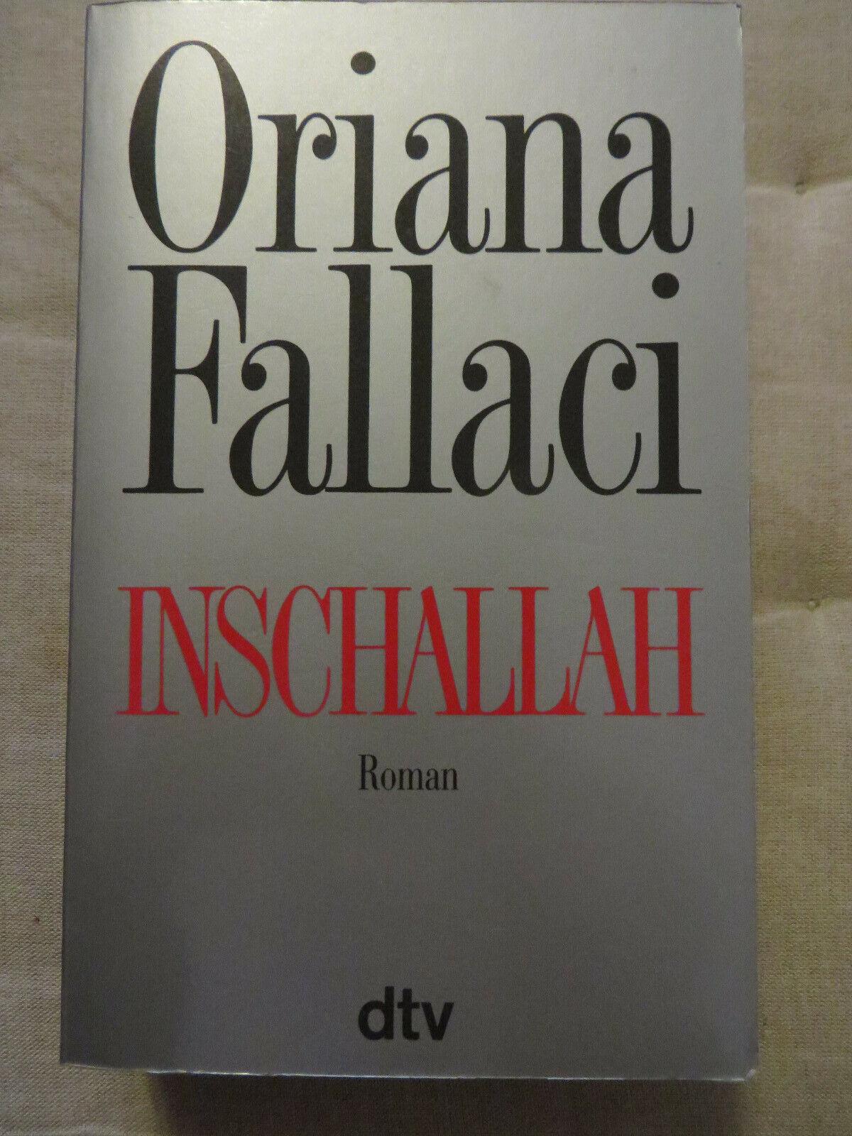 Buch Inschallah, Oriana Fallaci, Roman - Oriana Fallaci