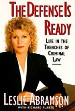 The Defense Is Ready: Life In The Trenches Of Criminal Law, Abramson, Leslie, 06