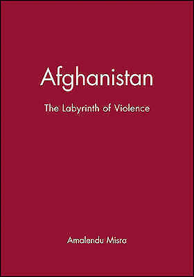 1 of 1 - Afghanistan: The Labyrinth of Violence (Hot Spots in Global Politics)