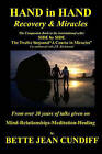 Hand in Hand - Recovery & Miracles  : Companion Book to Side by Side the Twelve Steps and a Course in Miracles. by Bette Jean Cundiff (Paperback / softback, 2009)