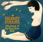 The Power of the True Love Knot by Shirley Collins (CD, Nov-2000, Fledg'ling Records)