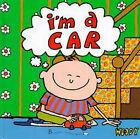 I'm a Car by Woody (Hardback, 1997)