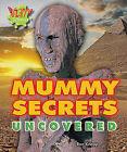 Mummy Secrets Uncovered by Ron Knapp (Hardback, 2011)