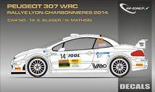 DECALS 1/43 PEUGEOT 307 WRC #14 - BLASER -LYON CHARBONNIÈRES 2014-MF-ZONE D43312
