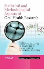 Statistics in Practice: Statistical and Methodological Aspects of Oral Health...