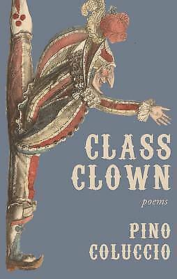Class Clown by Pino Coluccio (Paperback, 2017)