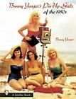 Bunny Yeager's Pin-up Girls of the 1950s by Bunny Yeager (Paperback, 2001)