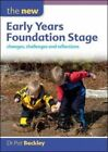 The New Early Years Foundation Stage: Changes, Challenges and Reflections by Pat Beckley (Paperback, 2013)