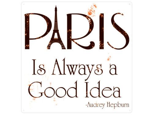 20x20cm Shabby METALLSCHILD Blechschild Dekoschild PARIS IS ALWAYS A GOOD IDEA A