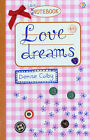 Love Dreams by Denise Colby (Paperback, 2009)