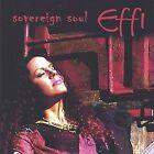 Sovereign Soul * by Effi (CD, Jul-2004, Win)
