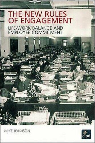 Neu Regeln von Verlobung: Life-Work Balance und Employee Engagement