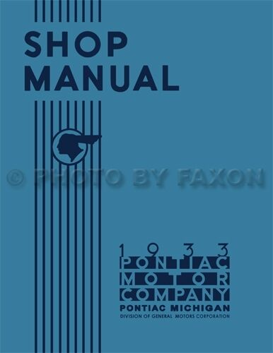 1933 Pontiac Shop Manual 33 Repair Service for all models includes wiring