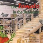 The Tomato in the Basement: And Other Minor Misunderstandings by Eric F Hornig (Paperback / softback, 2014)