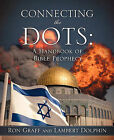 Connecting the Dots by Lambert Dolphin, Ron Graff (Paperback / softback, 2010)