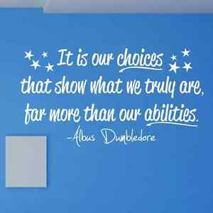 Harry Potter Albus Dumbledore Quote Choices Abilities Vinyl Wall
