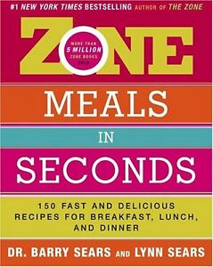 Zone-Meals-in-Seconds-150-Fast-and-Delicious-Recipes-for-Breakfast-Lunch-and