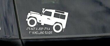 ITS NOT A JEEP ITS A LAND ROVER OFF ROAD car window bumper sticker vinyl decal
