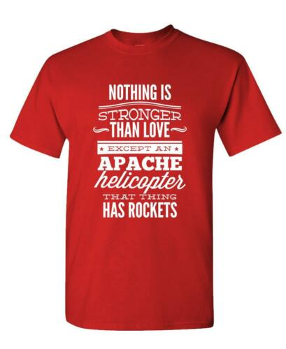Unisex Cotton T-Shirt Tee Shirt APACHE HELICOPTER Stronger Than LOVE